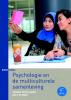 ,<b>Psychologie en de multiculturele samenleving</b>