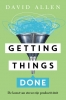 <b>David  Allen</b>,Getting things done