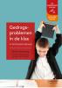 <b>Anton  Horeweg</b>,Gedragsproblemen in de klas in het basisonderwijs
