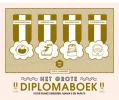 <b>Sofie  Vanherpe</b>,Het grote diplomaboek