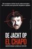 Douglas  Century Andrew  Hogan,De jacht op El Chapo