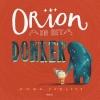 Emma  Yarlett ,Orion en het donker