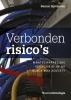 Remco  Spithoven ,Verbonden risico`s