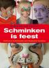 Annemiek van Kooten,Schminken is feest