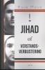 Huub  Mous ,Jihad of verstandsverbijstering