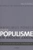 Anselmus  Poneli ,Over populisme en andere zaken