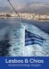 <b>Patrick  Ven</b>,Lesbos & Chios