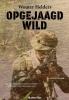 Wouter  Helders ,Opgejaagd Wild