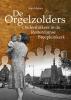 <b>Anja  Matser</b>,De Orgelzolders