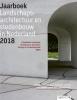 Anne  Seghers Mark  Hendriks  Martine  Bakker  Marieke  Berkers  Maarten  Ettema  Linde  Egberts  Marc  Nolden,Jaarboek Landschapsarchitectuur en Stedenbouw in Nederland 2018