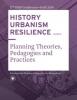 Carola  Hein ,HISTORY URBANISM RESILIENCE VOLUME 07