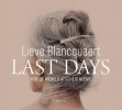 <b>Lieve  Blancquaert</b>,Last Days