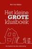 <b>Bert van Eijken</b>,Het kleine grote klusboek