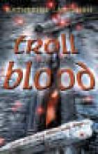 Katherine Langrish Troll Blood