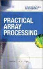 Sullivan, Mark C. Practical Array Processing