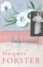 Forster, Margaret Lady`s Maid
