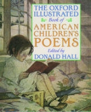The Oxford Illustrated Book of American Children`s Poems