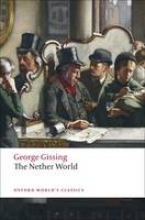 Gissing, George Nether World