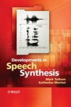 Tatham, Mark Developments in Speech Synthesis