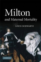 Schwartz, Louis Milton and Maternal Mortality