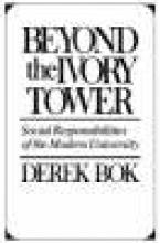Derek Bok Beyond the Ivory Tower