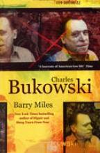 Miles, Barry Charles Bukowski