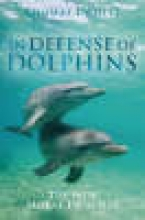 White, Thomas I. In Defense of Dolphins