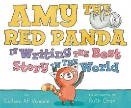 Venable, Colleen AF Amy the Red Panda Is Writing the Best Story in the World