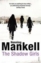 Mankell, Henning The Shadow Girls