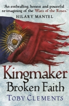 Clements, Toby Kingmaker: Broken Faith