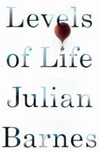 Barnes, Julian Levels of Life
