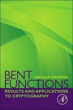 Natalia (Sobolev Institute of Mathematics, Siberian Branch of the Russian Academy of Sciences, Novosibirsk, Russian Federation<br>Department of Mathematics and Mechanics, Novosibirsk State University, Novosibirsk, Russian Federation) Tokareva Bent Functions