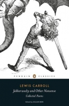 Lewis Carroll Jabberwocky and Other Nonsense