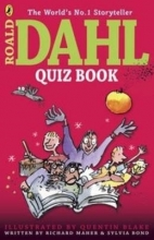 Richard Maher,   Sylvia Bond,   Quentin Blake The Roald Dahl Quiz Book