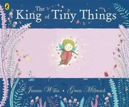 Millward, Gwen King of Tiny Things