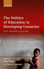 Hickey, Sam The Politics of Education in Developing Countries