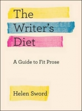 Sword, Helen The Writer`s Diet
