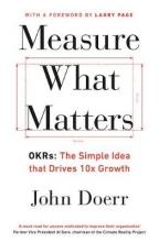John,Doerr Measure What Matters