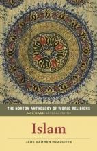 Mcauliffe, Jane Dammen The Norton Anthology of World Religions - Islam