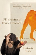 Hale, Benjamin The Evolution of Bruno Littlemore