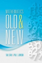 Saul Stahl Mathematics Old and New