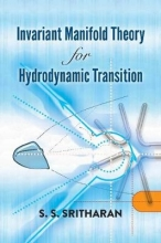 S.S. Sritharan Invariant Manifold Theory for Hydrodynamic Transition