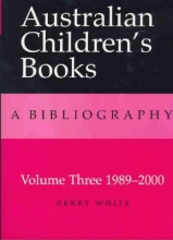 Kerry White Australian Children`s Books Volume 3