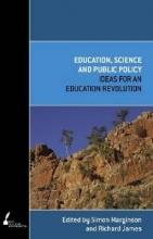 Marginson, Simon,   James, Richard Education, Science and Public Policy