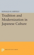Shively, Donald Tradition and Modernization in Japanese Culture