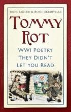 John Sadler,   Rosie Serdiville Tommy Rot