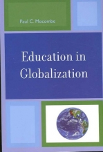 Mocombe, Paul C. Education in Globalization