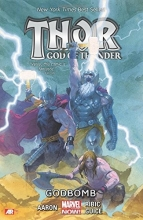 Aaron, Jason Thor: God Of Thunder Volume 2 - Godbomb (marvel Now)