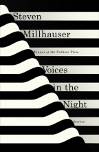 Millhauser, Steven Voices in the Night