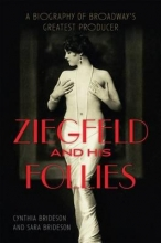 Brideson, Cynthia Ziegfeld and His Follies